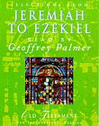 Selections from Jeremiah to Ezekiel read by Geoffrey Palmer: New International Version - Anglicised (Hodder Christian audiobooks)