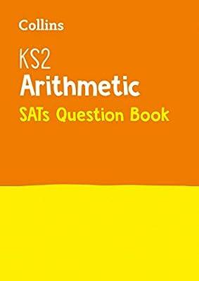 KS2 Maths - Arithmetic SATs Question Book: 2019 tests (Collins KS2 SATs Practice) by HarperCollins UK