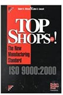 Top Shops + !: The New Manufacturing Standard