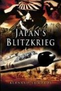 Japan's Blitzkrieg: The Rout of Allied Forces in the Far East 1941-2