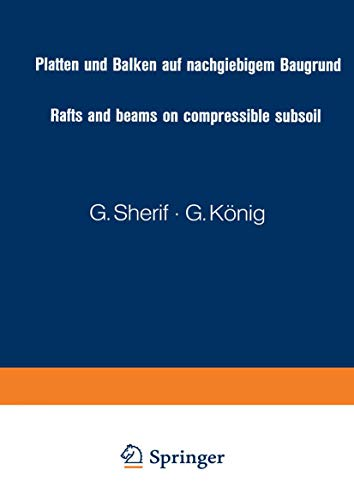 Platten und Balken auf nachgiebigem Baugrund / Rafts and beams on compressible subsoil / Radiers et poutres sur sol de fondation compressible / Placas ... to the modulus of compressibility-method