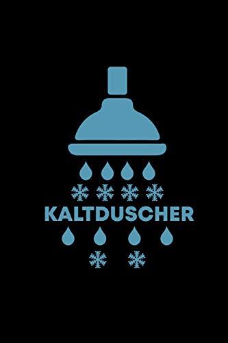 Kaltduscher: Notizbuch A5 Kariert Für Echte Kerle & Harte Damen   Geschenk Witz Gag Humor Neujahresschwimmer