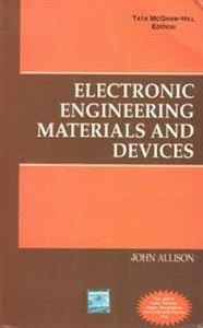 Hardcover Electronic Engineering Materials and Devices Book