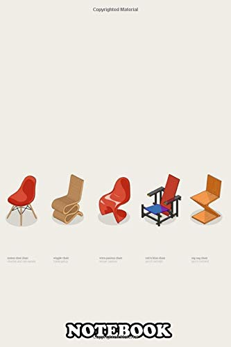 Notebook: Iconic Chairs , Journal for Writing, College Ruled Size 6' x 9', 110 Pages