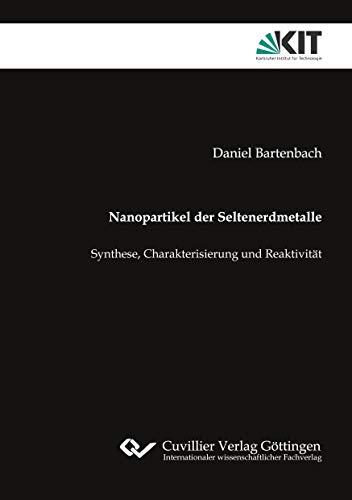 Nanopartikel der Seltenerdmetalle: Synthese, Charakterisierung und Reaktivität