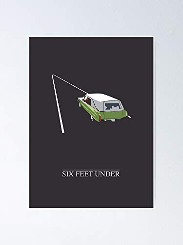 guyfam Six Feet Under Poster 11.7x16.5 inch Frame Board for Office Decor, Best Gift Dad Mom Grandmother and Your Friends