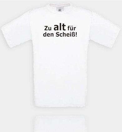 Comedy Shirts Diverse Couleurs – Trop Vieux pour Les Scheiß. T-Shirt Unisexe XL Blanc/Noir