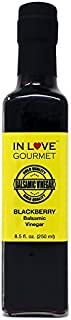 In Love Gourmet Blackberry Balsamic Vinegar 250ML/8.5oz Great on Fish, Chicken, Roasted Meats, Amazing on Ice Cream