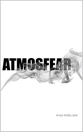 Atmosfear (English Edition)