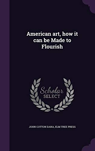 American art, how it can be Made to Flourish