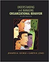 Understanding and Managing Organizational Behavior 6th (sixth) edition Text Only