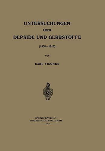 Untersuchungen über Depside und Gerbstoffe (1908–1919)