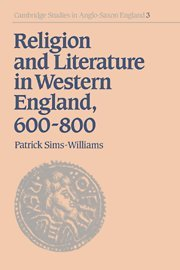 Religion & Lit in Western England (Cambridge Studies in Anglo-Saxon England, Band 3)