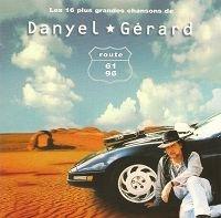 Le Meilleur de Danyel Gérard