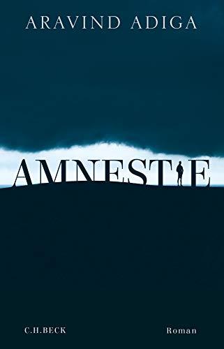 Buchseite und Rezensionen zu 'Amnestie: Roman' von Aravind Adiga