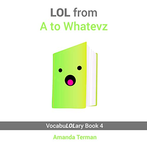 LOL from A to Whatevz audiobook cover art