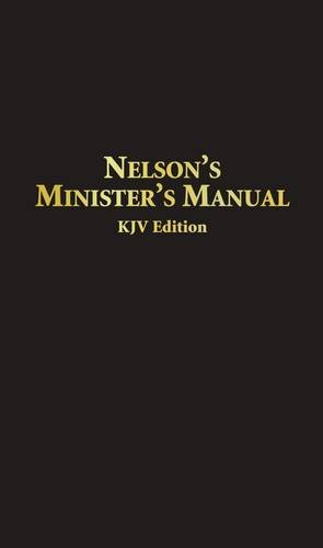 Nelsons Ministers Manual KJV: Bonded Leather Edition