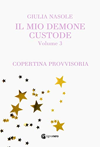 Il mio demone custode: Volume 3 (ROSA CIPRIA) (Italian Edition)