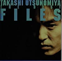 Takashi Utsunomiya the Best Files by Takashi Utsunomiya