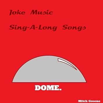 Joke Music: Sing-a-Long Songs