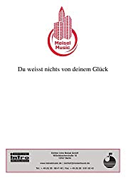 Du weisst nichts von deinem Glück (Long Live Love): as performed by Sandie Shaw, Single Songbook (German Edition)
