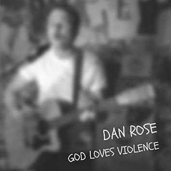 God Loves Violence