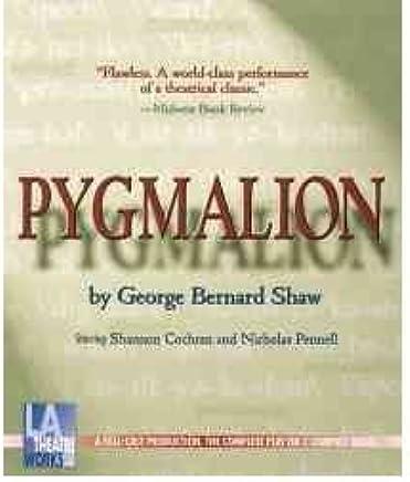 [(Pygmalion)] [Author: George Bernard Shaw] published on (December, 2000)