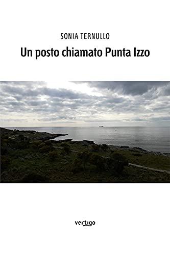 Un posto chiamato Punta Izzo