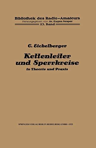 Kettenleiter und Sperrkreise: in Theorie und Praxis (Bibliothek des Radio Amateurs (geschlossen) (23), Band 23)
