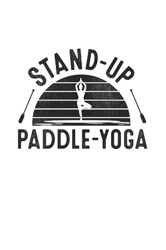 Stand Up Paddle Yoga Sup Board Surfer Paddling Water Sports: 6x9 Notebook