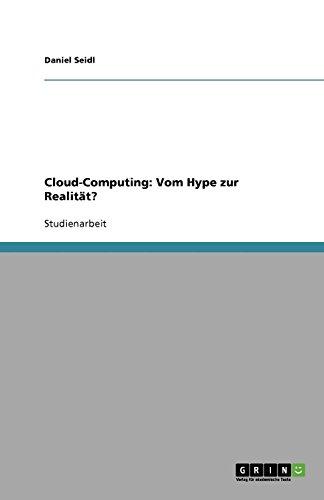 Cloud-Computing: Vom Hype zur Realität?