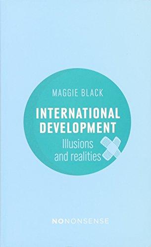 Download NoNonsense International Development: Illusions and Realities 1780262396