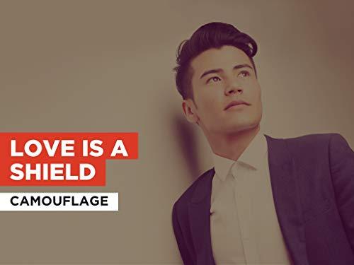 Love Is A Shield im Stil von Camouflage