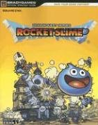 DRAGON QUEST(r) HEROES - ROCKET SLIME(tm) Official Strategy Guide de BradyGames