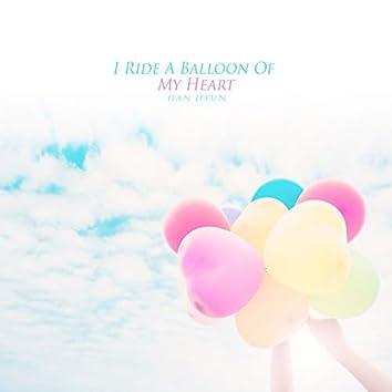 I Ride A Balloon Of My Heart