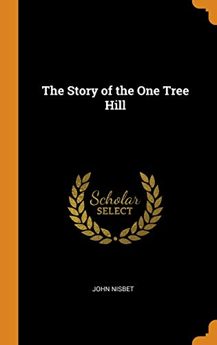The Story of the One Tree Hill