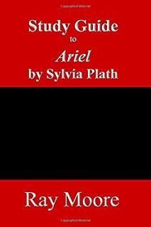 Study Guide to Ariel by Sylvia Plath