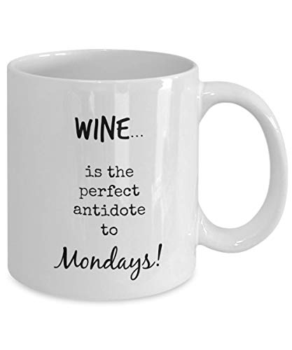 N\A Taza de café del Lunes - Odio la Taza de café del Lunes - '¡El Vino es el antídoto Lunes!' Taza - Idea Linda para Amigos o Familiares