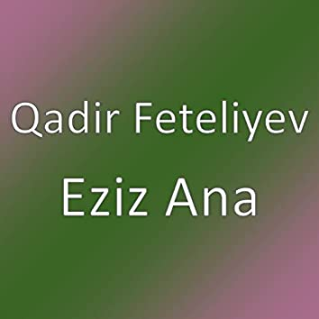 Eziz Ana
