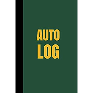 """Auto Log: Repairs And Maintenance Log Book for Cars, Trucks, Motorcycles and Other Vehicles with Parts List and Mileage 6""""x 9"""""""
