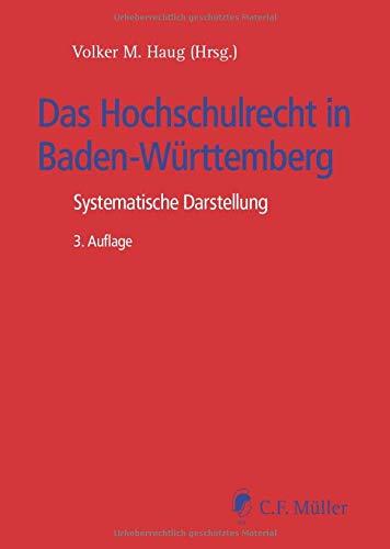 Das Hochschulrecht in Baden-Württemberg: Systematische Darstellung