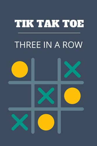 TIK TAK TOE: With 100 TIK-Tak-Toe squares, Game 2 Player will never be bored - TIK Tak Toe Notebook/Journal For Kids & Adults