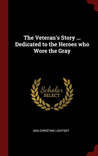 The Veteran's Story ... Dedicated to the