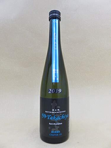 高千代 Takachiyo 59 純米吟醸 無調整生原酒 美山錦 限定品 500ml 2020年7月詰め