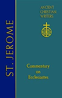 St. Jerome: Commentary on Ecclesiastes (Ancient Christian Writers)