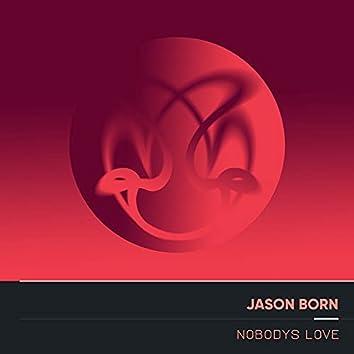 Nobodys Love
