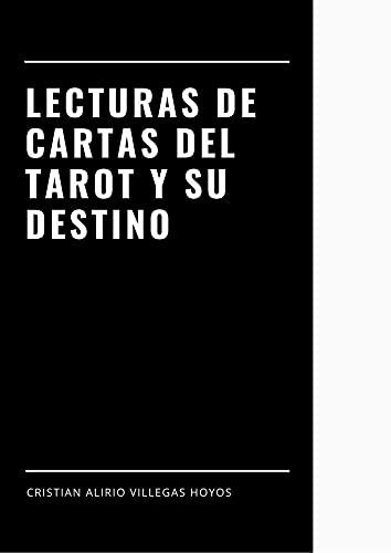 Lecturas de cartas del tarot y su destino: Espiritual (Spanish Edition)