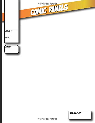 COMIC PANEL ART: BLANK COMIC BOOK To Draw Your Own Design, Great for Anime & Manga Graphic Novels, Blank Book Cover, 20 Unique Layouts with 1-7 Panel Spreads, Empty Book Comic Panel Layout Template