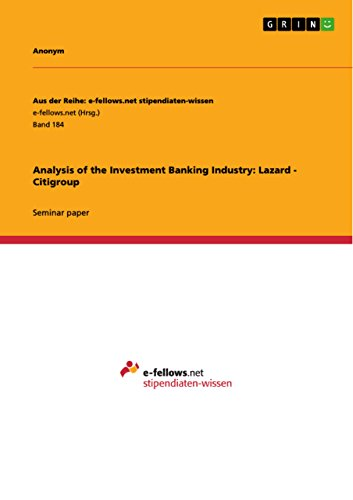 Analysis of the Investment Banking Industry: Lazard - Citigroup (English Edition)