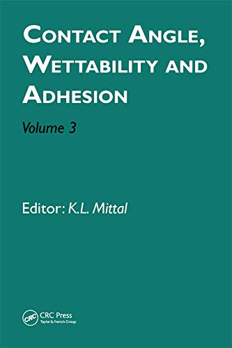 Contact Angle, Wettability and Adhesion, Volume 3 (English Edition)
